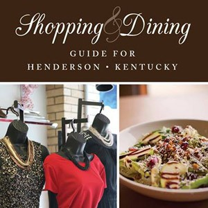 Henderson, Kentucky Shopping & Dining Guide